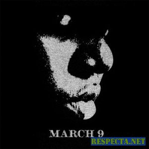 The Notorious B.I.G. - March 9 [Mixtape]