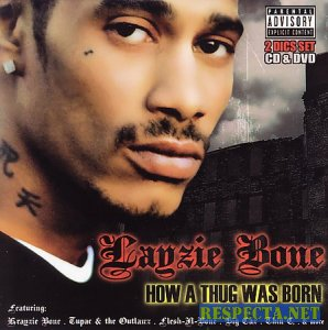 Layzie Bone - How A Thug Was Born 2007