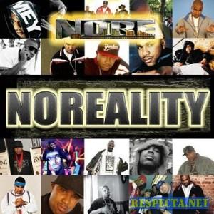 N.O.R.E - NOREALITY