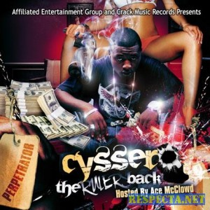 Cyssero - The Rulers Back (2007)
