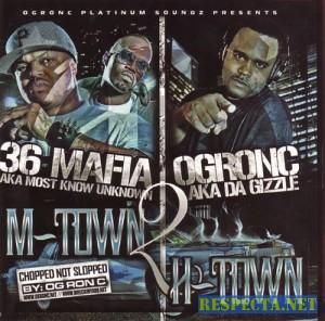 VA - 3 6 Mafia And Og Ron C - M Town 2 H Town [Bootleg]