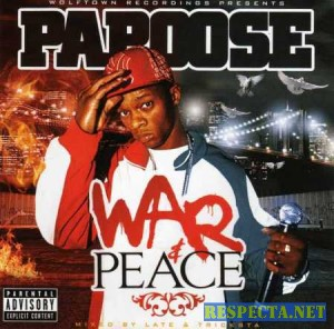 Papoose - War And Peace
