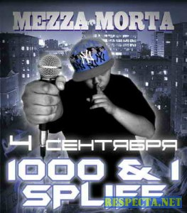 Mezza Morta - 1000 & 1 SPLIFF