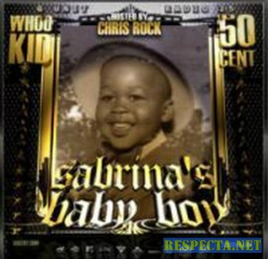 DJ WHOO KID & 50 CENT - G-UNIT RADIO PT.25 (SABRINAS BABY BOY)