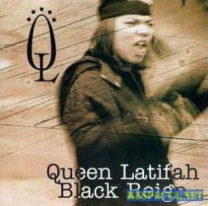 Queen Latifah - Black Reign