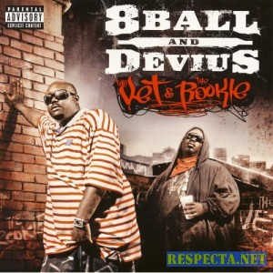 8ball & Devius - The Vet And The Rookie