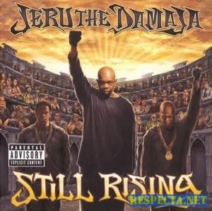 Jeru The Damaja - Still Rising - 2007