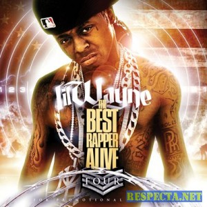 Lil Wayne - The Best Rapper Alive Vol. 4