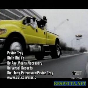 Pastor Troy - Riding Big Yo