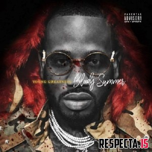Young Greatness - Bloody Summer