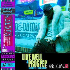 All Hail Y.T. x Str8 Bangaz - Live Well & Prosper