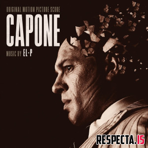 El-P - Capone (Original Motion Picture Score)