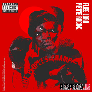 Flee Lord & Pete Rock - The People's Champ