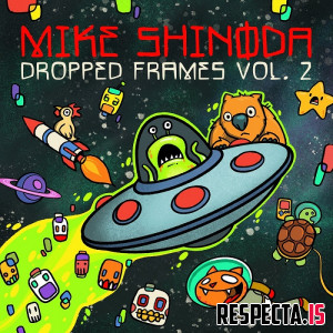 Mike Shinoda - Dropped Frames Vol. 2