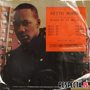 Keith Murray - Best Of Keith Murray Vol. 2