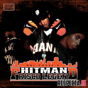 Hitman (RBL Posse) - Frisco Legend