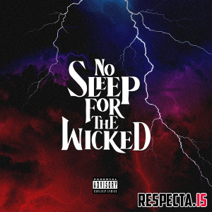 Jay Worthy & Sha Hef - No Sleep for the Wicked