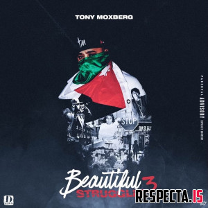 Tony Moxberg - Beautiful Struggle 3