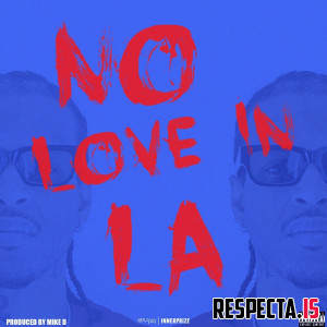 G Perico - No Love In LA