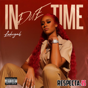 Lakeyah - In Due Time