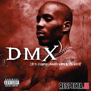 DMX - It's Dark And Hell Is Hot (2000 Reissue)