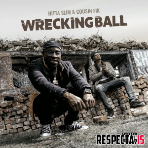 Hitta Slim & Cousin Fik - Wrecking Ball
