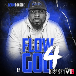 ReadyRockDee - Flow God 4