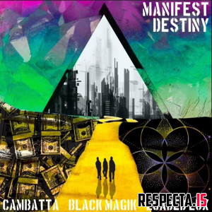 Loaded Lux, Cambatta & Black Magik - Manifest Destiny